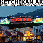 Ketchikan AK Community Notification System